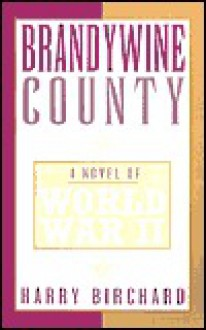 Brandywine County - Harry Birchard