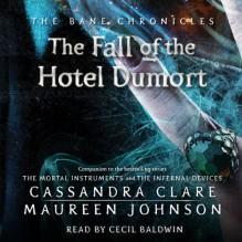 Fall of the Hotel Dumort - Cassandra Clare