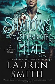 The Shadows of Stormclyffe Hall - Lauren Smith