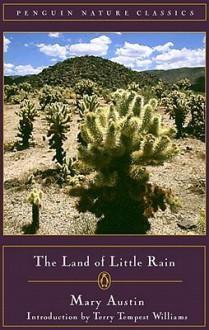 The Land of Little Rain - Mary Austin, Terry Tempest Williams