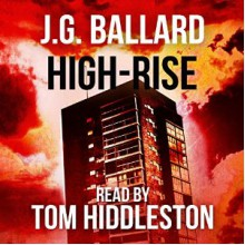 High-Rise - J.G. Ballard, 'Tom Hiddleston Fans'