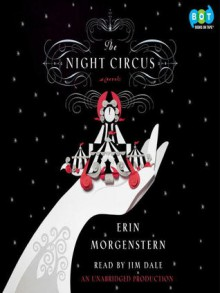 The Night Circus - Erin Morgenstern, Jim Dale