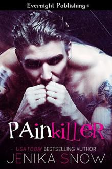 Painkiller - Jenika Snow