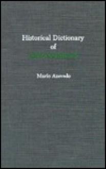Historical Dictionary of Mozambique - Mario Azevedo