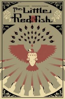The Little Red Fish - James Moffitt, Bizhan Khodabandeh