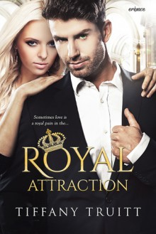 Royal Attraction - Tiffany Truitt