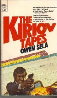 The Kiriov Tapes - Owen Sela