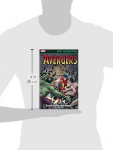 Avengers Epic Collection: Earth's Mightiest Heroes - Stan Lee, Larry Lieber, Larry Ivie, Jack Kirby, Don Heck, Dick Ayers