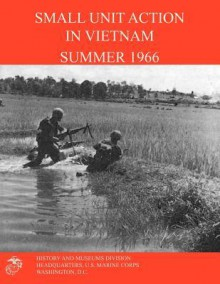 Small Unit Action in Vietnam Summer 1966 - Francis J. West Jr., R. L. Murray
