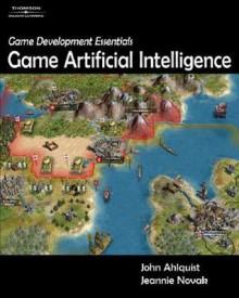 Game Development Essentials: Game Artificial Intelligence - Jeannie Novak
