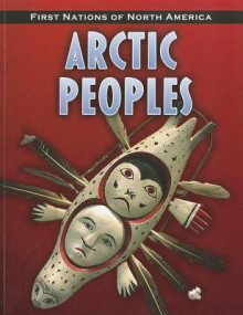 Arctic Peoples - Robin S. Doak