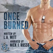 Once Burned - L.A. Witt,Nick J. Russo