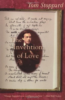 The Invention of Love - Tom Stoppard
