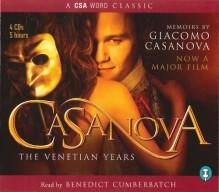 Casanova: The Venetian Years (A CSA Word Classic) - Giacomo Casanova
