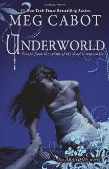 Abandon Book 2: Underworld - Meg Cabot