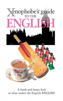 Xenophobe's Guide to the English - Antony Miall, David Milsted