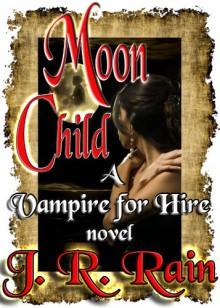 Moon Child - J.R. Rain