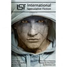 International Speculative Fiction ISF 1 - Rochita Loenen-Ruiz, Joyce Chng, Marian Truta, Ricardo Loureiro, Fábio Fernandes, Roberto Mendes, Rafael Mendes
