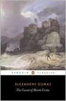 The Count of Monte Cristo - Alexandre Dumas, ALEXANDER DUMAS, Alexander Dumas Pere
