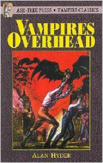 Vampires Overhead - Alan Hyder