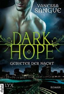 Dark Hope: Gebieter der Nacht - Vanessa Sangue