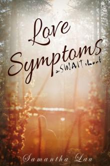 Love Symptoms - Samantha Lau