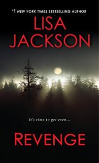 Revenge - Lisa Jackson