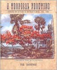 A Tropical Frontier - Tim Robinson