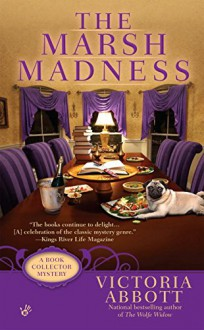 The Marsh Madness (A Book Collector Mystery) - Victoria Abbott