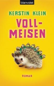 Vollmeisen - Kerstin Klein