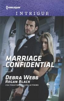 Marriage Confidential (Harlequin Intrigue) - Debra Webb