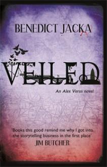 Veiled: An Alex Verus Novel - Benedict Jacka