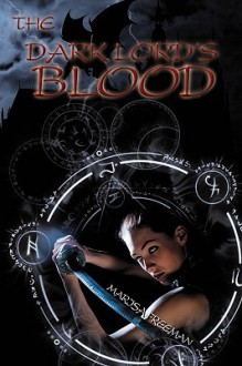 The Dark Lord's Blood - Marisa Freeman