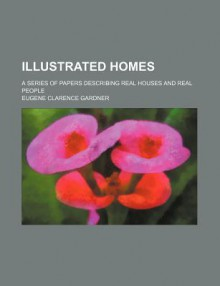 Illustrated Homes - Eugene Clarence Gardner