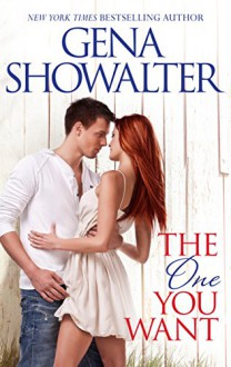 The One You Want (Original Heartbreakers) - Gena Showalter