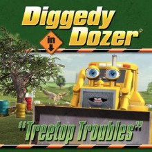 Diggedy Dozer in Treetop Troubles - Euan Sharp