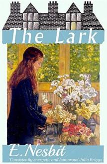 The Lark - E. Nesbit