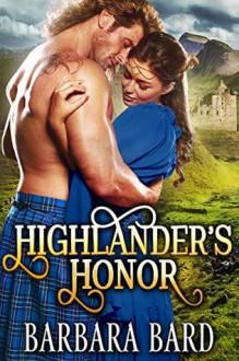 Highlander's Honor - Barbara Bard
