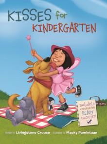 Kisses for Kindergarten - Livingstone Crouse,Macky Pamintuan