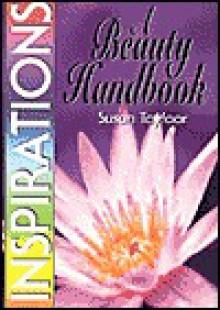 A Beauty Handbook (Inspirational Handbook) - Susan Tayfoor