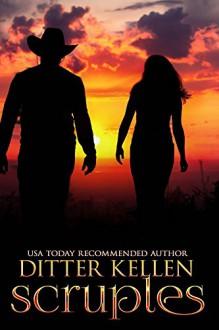 Scruples (Scruples PG Book 1) - Ditter Kellen