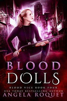 Blood Dolls - Angela Roquet