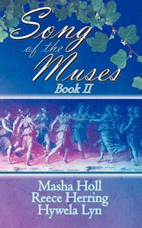 Song Of The Muses Book 2 - Hywela Lyn, Masha Holl, Reece Herring