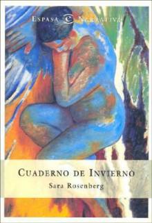 Cuaderno de Invierno - Sara Rosenberg