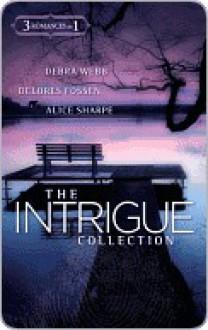 The Intrigue Collection - Debra Webb