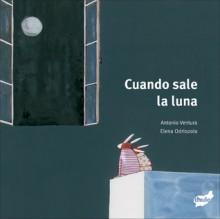 Cuando sale la luna - Antonio Ventura, Elena Odriozola