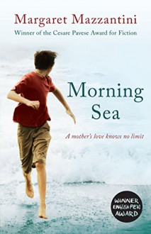 Morning Sea - Ann S. Gagliardi,Margaret Mazzantini