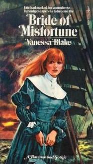 Bride Of Misfortune - Vanessa Blake