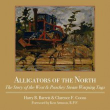 Alligators of the North - Barrett Harry, Clarence F. Coons