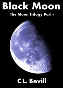 Black Moon - C.L. Bevill